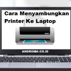 cara menyambungkan printer ke laptop